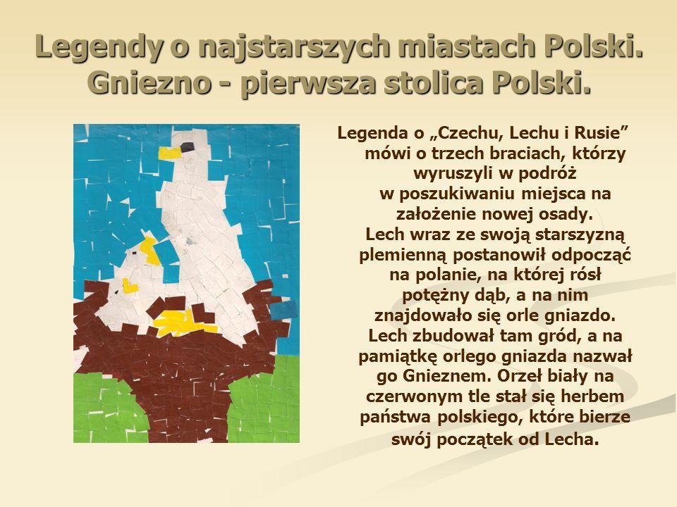 Legendy o najstarszych miastach Polski