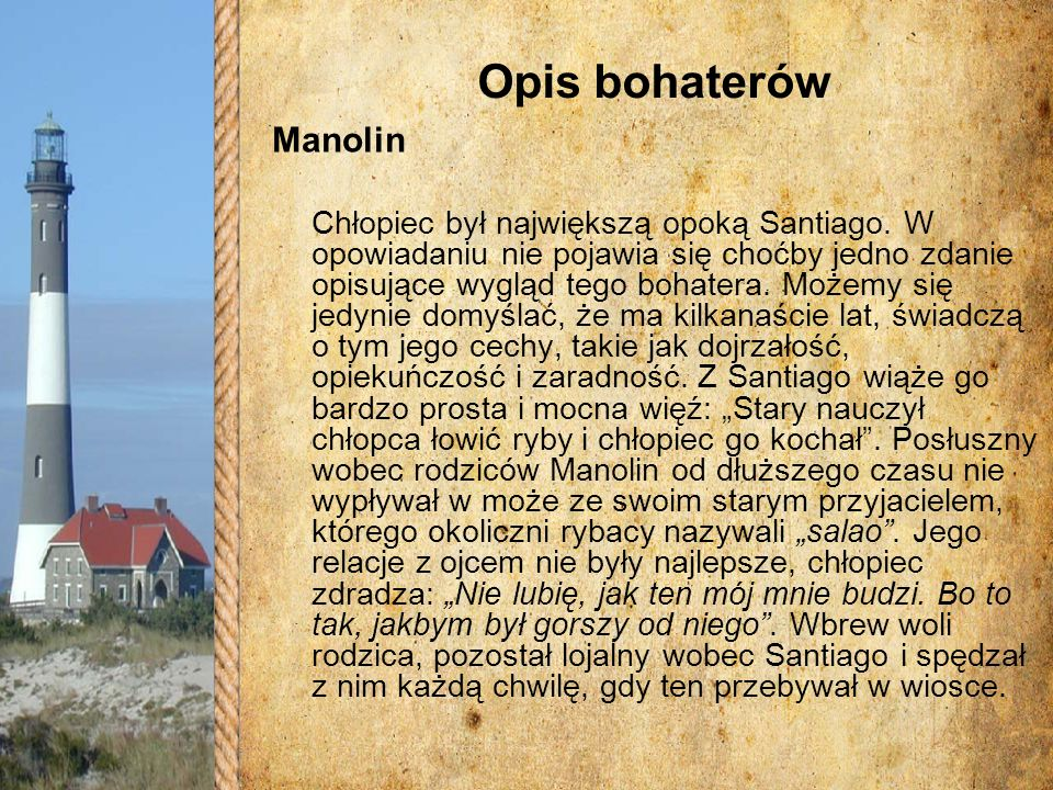 Opis bohaterów Manolin