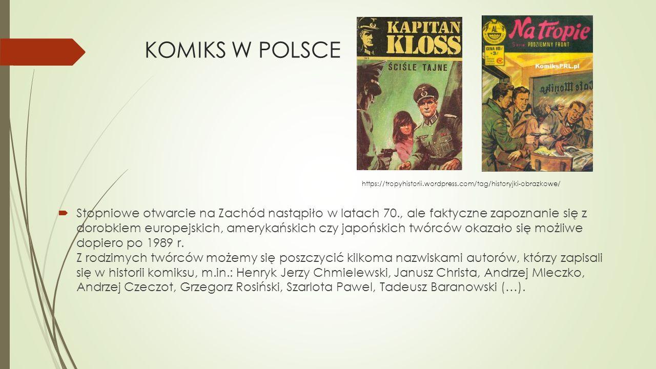KOMIKS W POLSCE https://tropyhistorii.wordpress.com/tag/historyjki-obrazkowe/