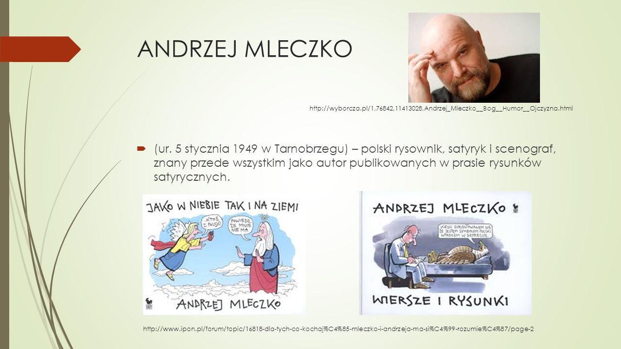 ANDRZEJ MLECZKO http://wyborcza.pl/1,76842,11413028,Andrzej_Mleczko__Bog__Humor__Ojczyzna.html.