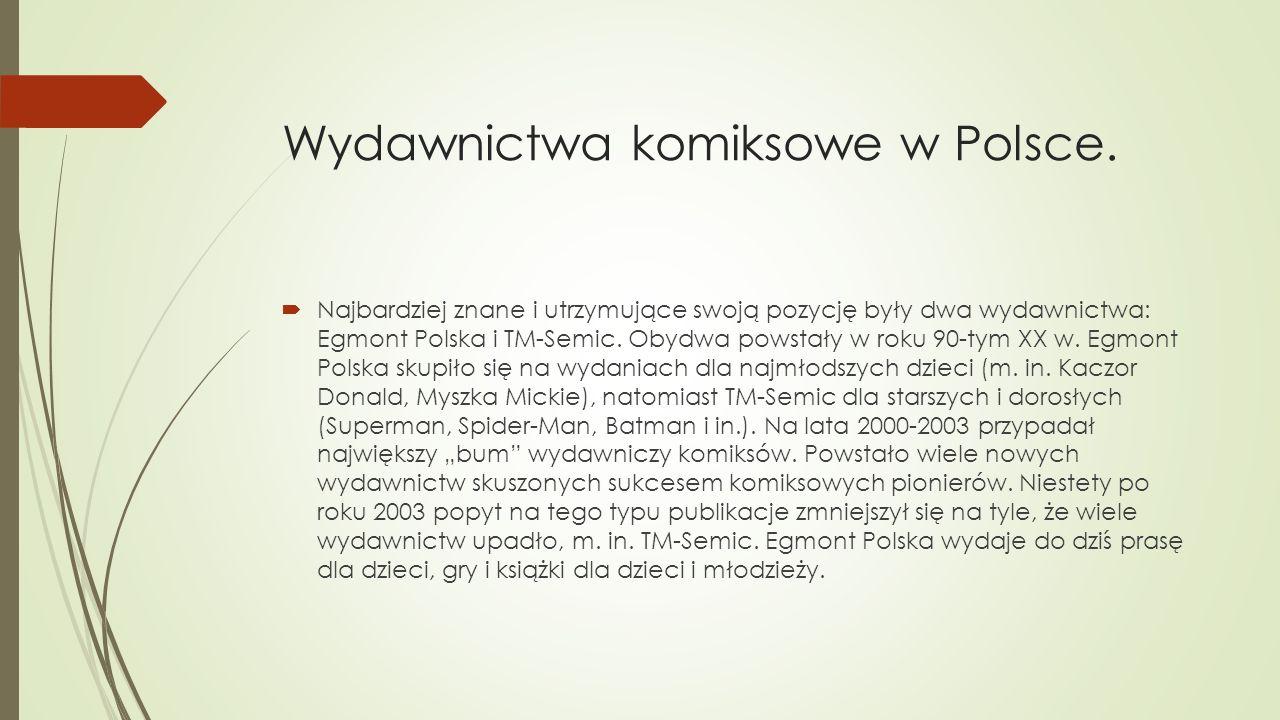 Wydawnictwa komiksowe w Polsce.