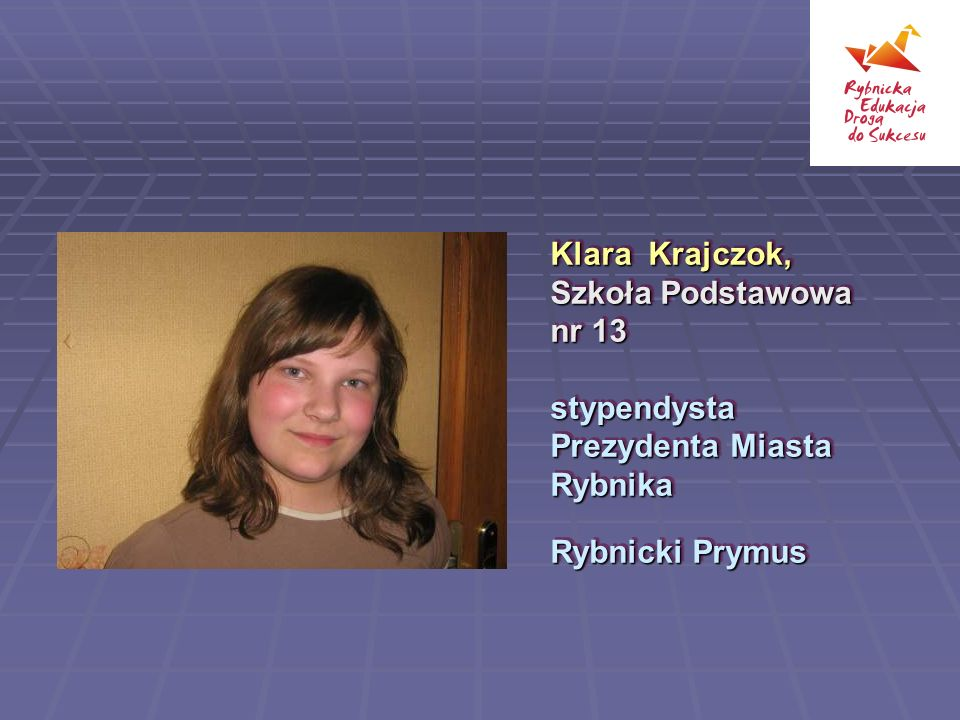 Klara Krajczok, Szkoła Podstawowa nr 13