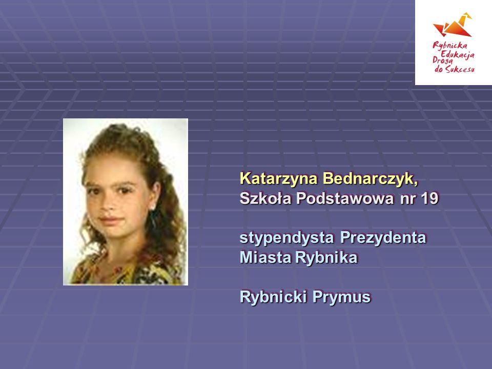 Katarzyna Bednarczyk, Szkoła Podstawowa nr 19