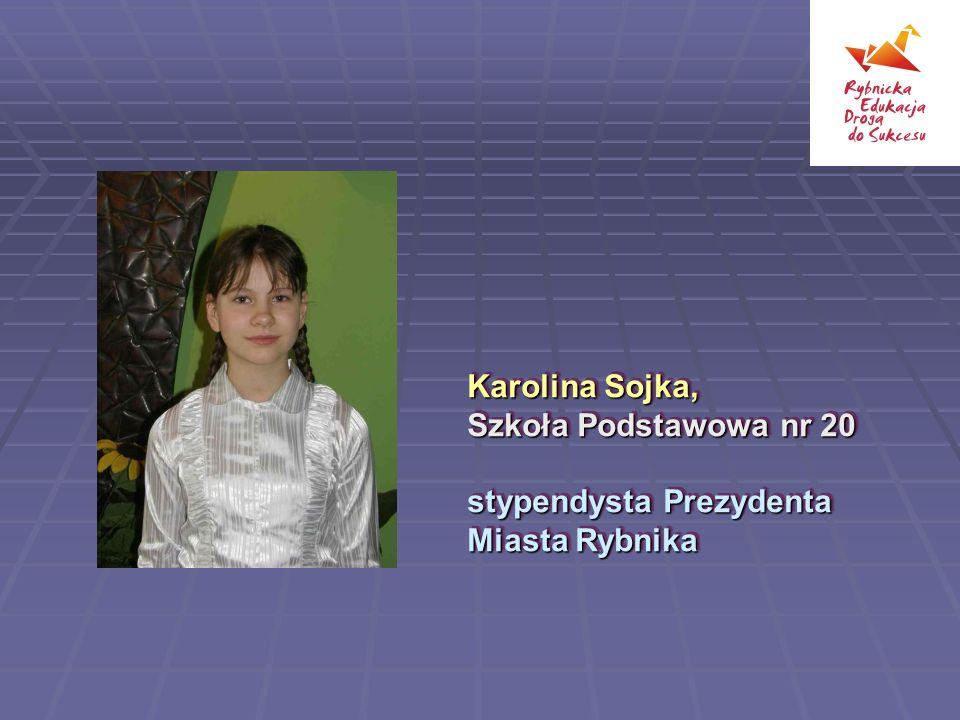 Karolina Sojka, Szkoła Podstawowa nr 20