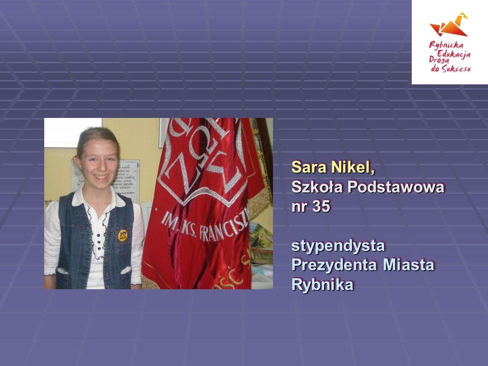 Sara Nikel, Szkoła Podstawowa nr 35