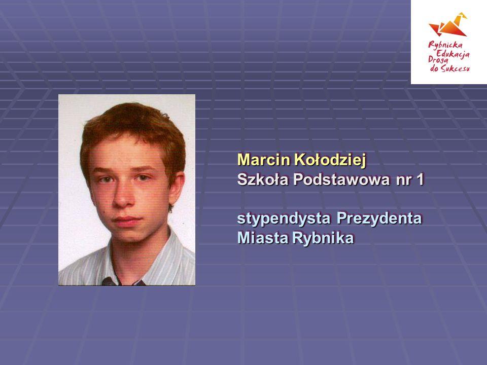 Marcin Kołodziej Szkoła Podstawowa nr 1