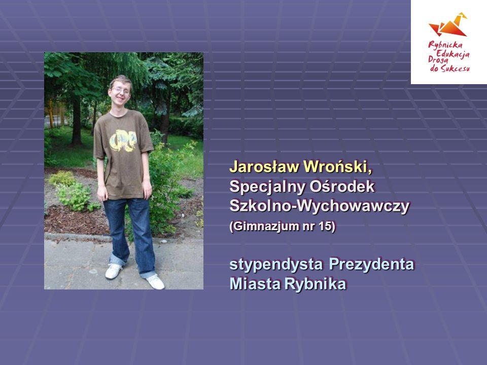 Jarosław Wroński, Specjalny Ośrodek Szkolno-Wychowawczy