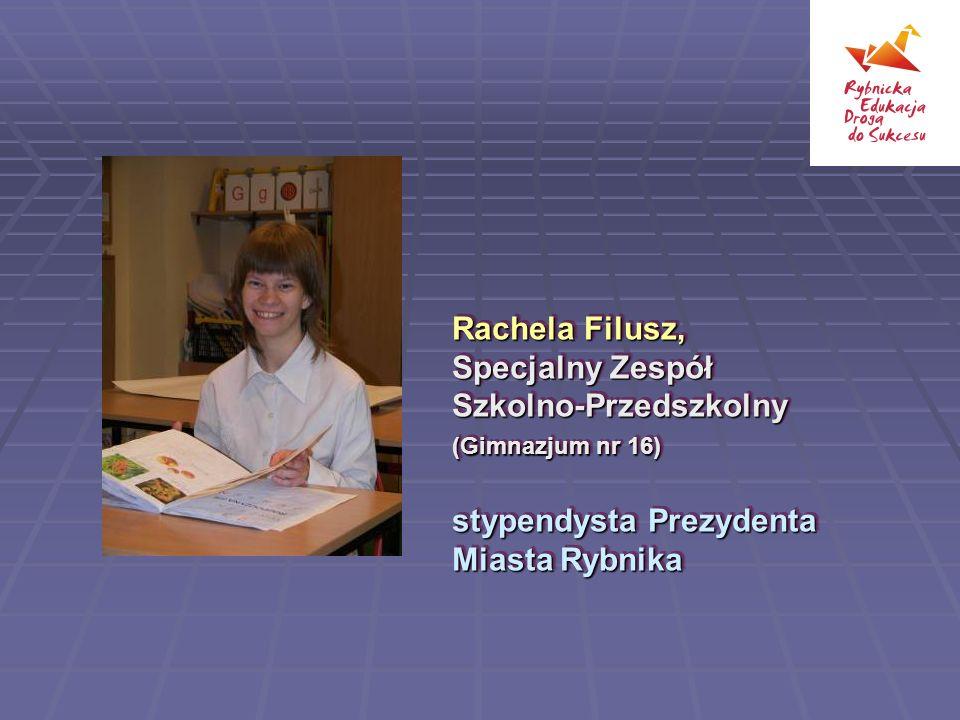 Rachela Filusz, Specjalny Zespół Szkolno-Przedszkolny