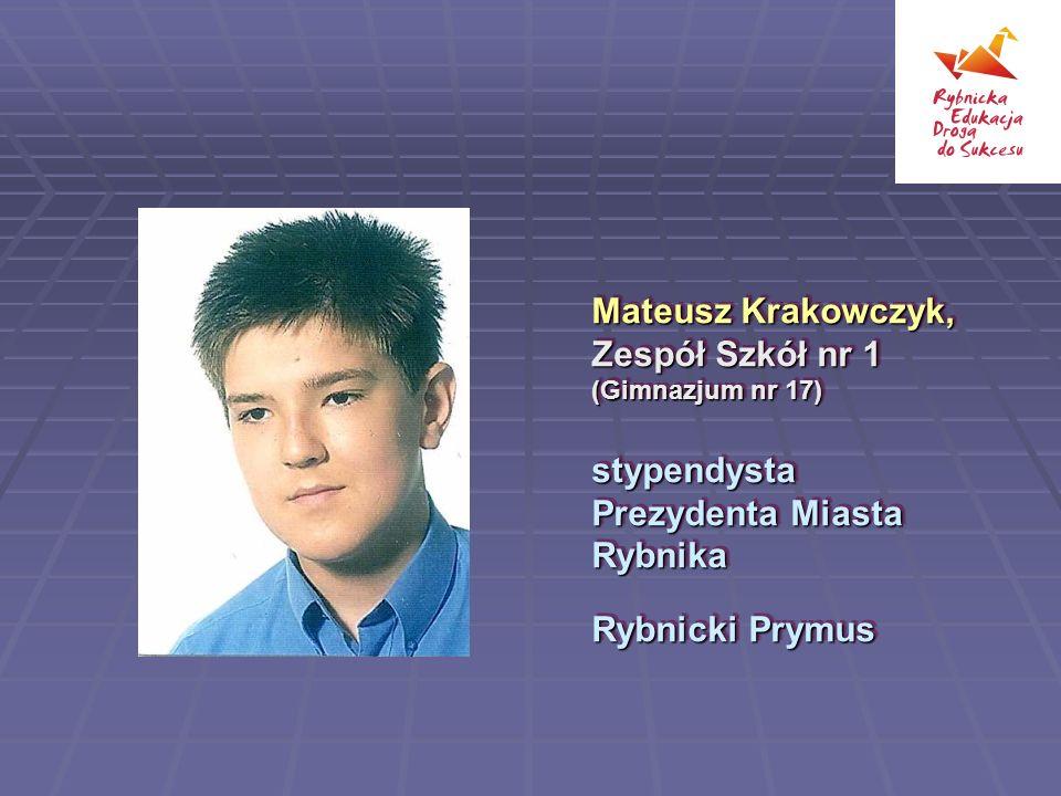Mateusz Krakowczyk, Zespół Szkół nr 1 (Gimnazjum nr 17)
