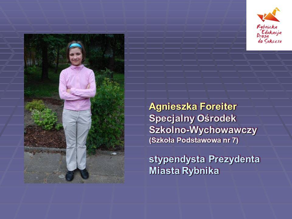 Agnieszka Foreiter Specjalny Ośrodek Szkolno-Wychowawczy