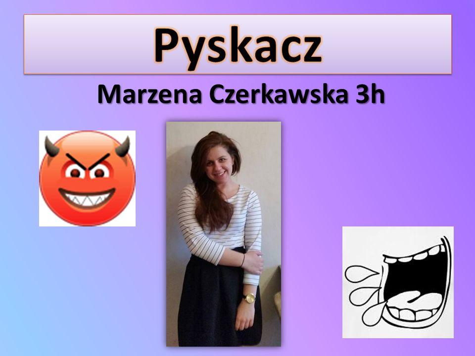 Pyskacz Marzena Czerkawska 3h