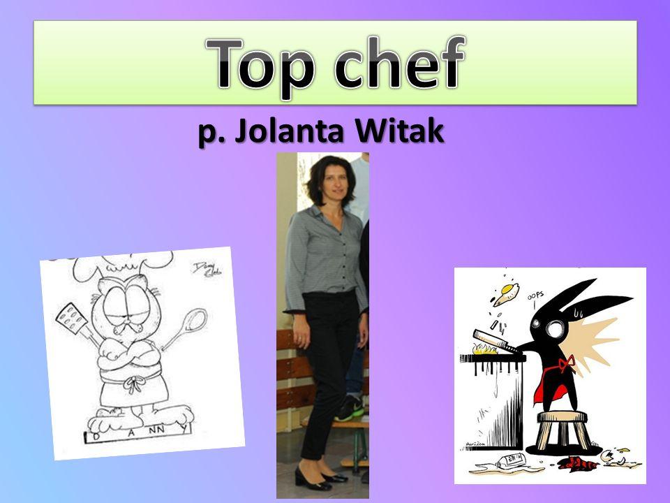 Top chef p. Jolanta Witak