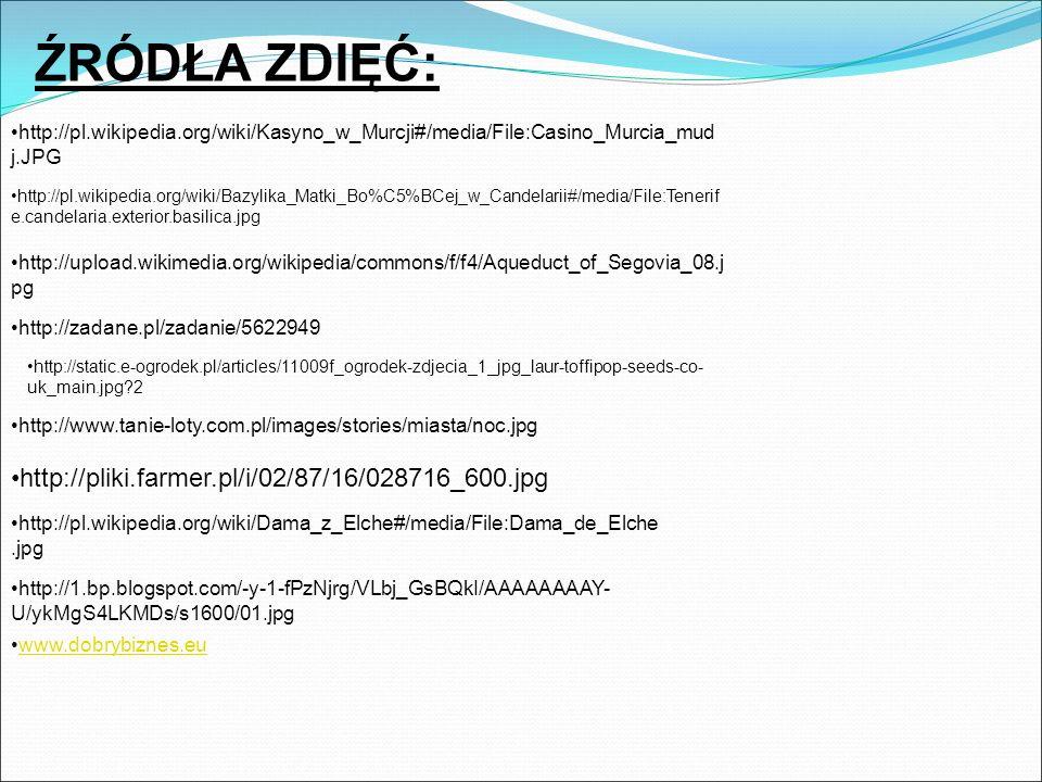 ŹRÓDŁA ZDIĘĆ: http://pliki.farmer.pl/i/02/87/16/028716_600.jpg
