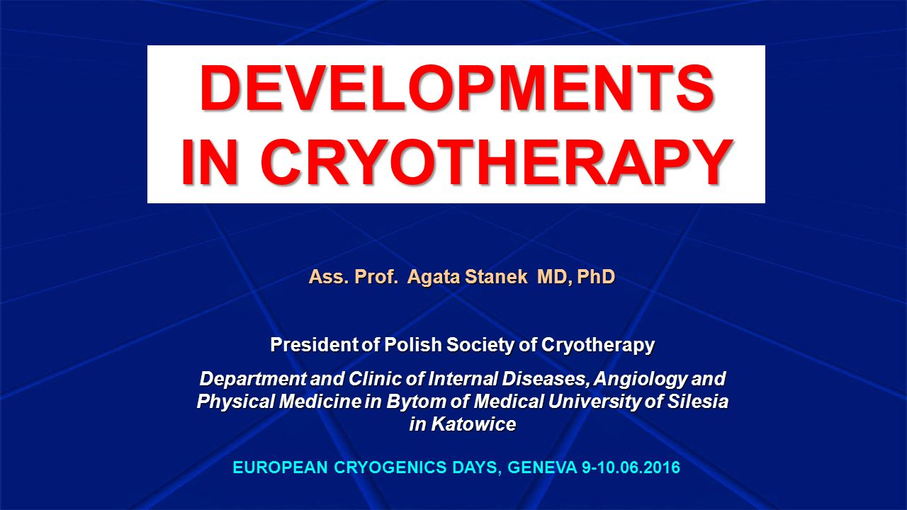 DEVELOPMENTS IN CRYOTHERAPY