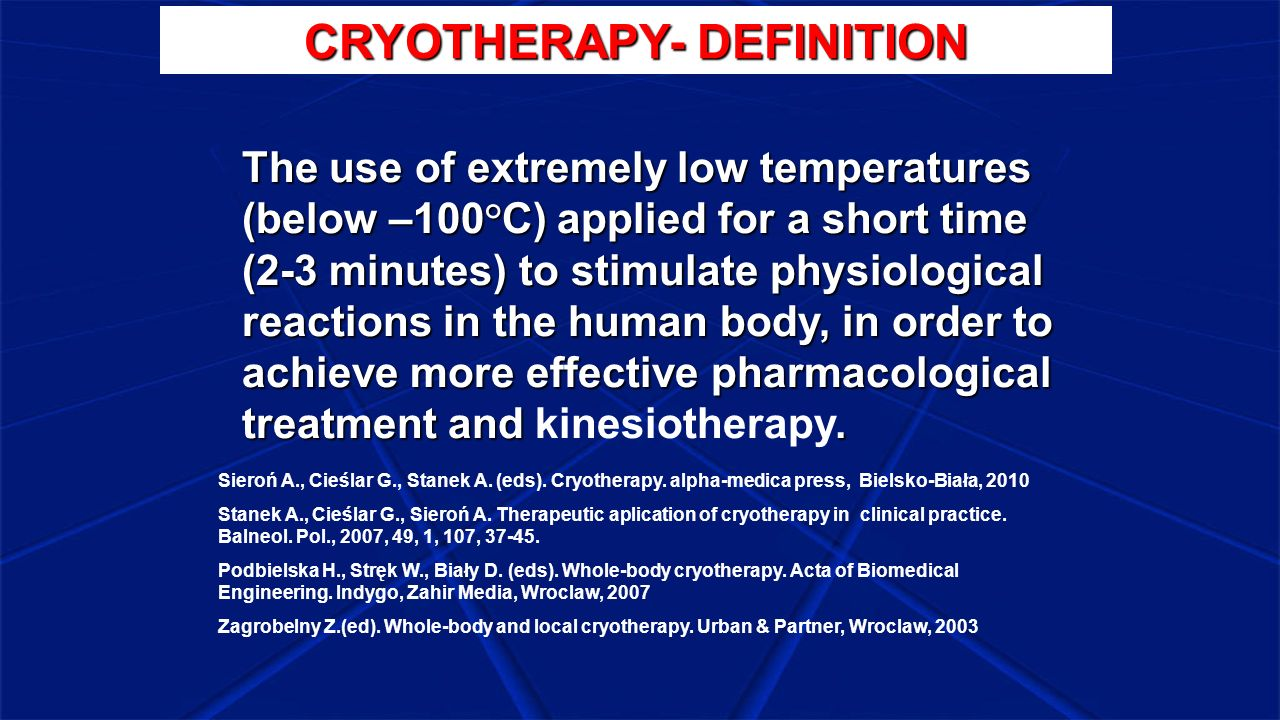 CRYOTHERAPY- DEFINITION