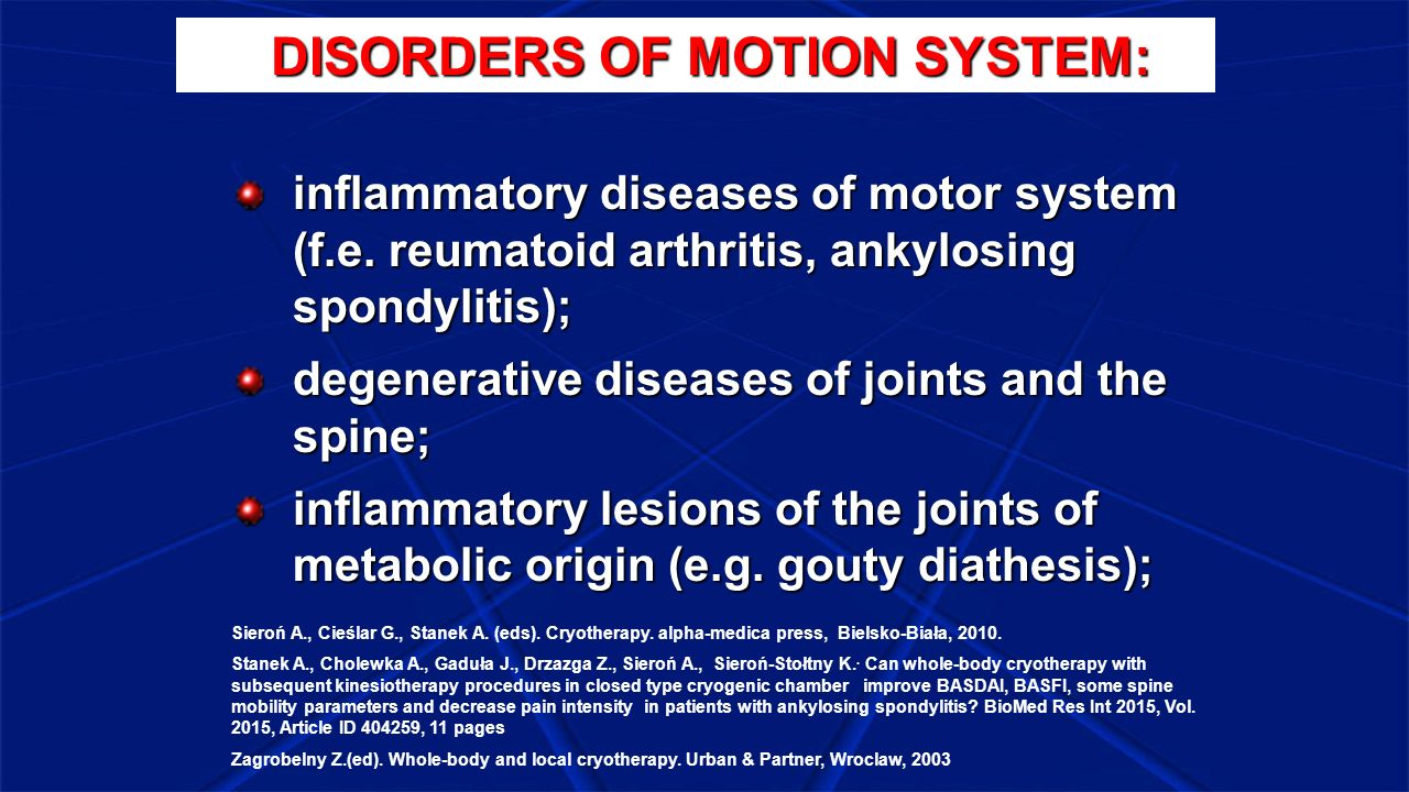 DISORDERS OF MOTION SYSTEM: