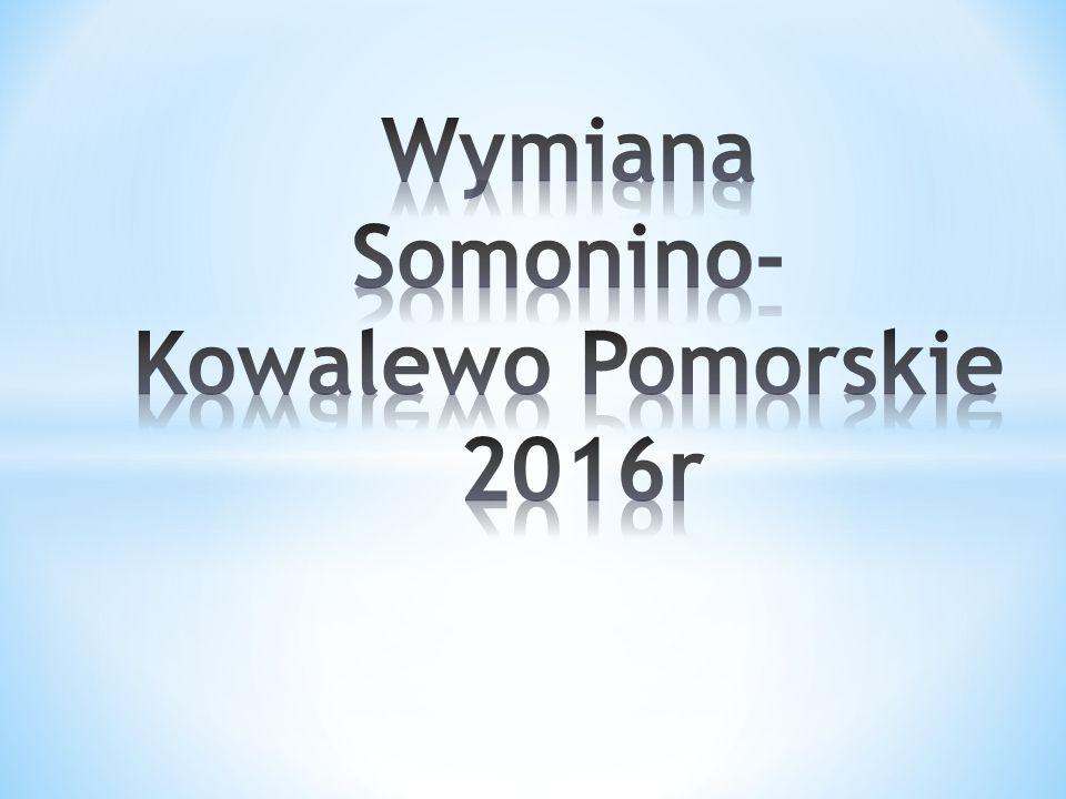Wymiana Somonino- Kowalewo Pomorskie 2016r