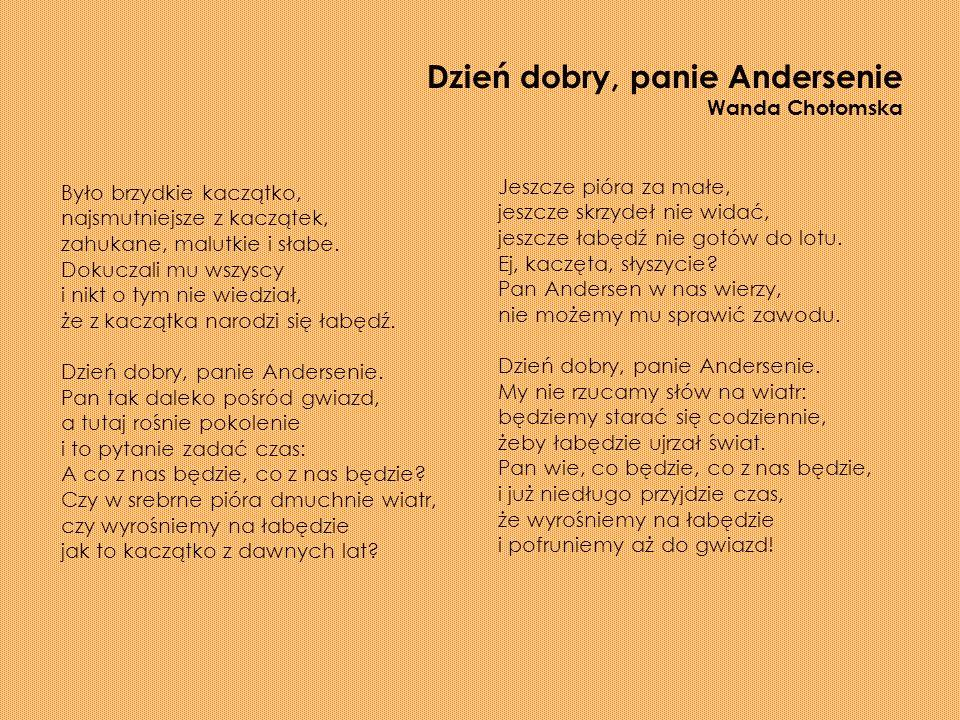 Dzień dobry, panie Andersenie Wanda Chotomska