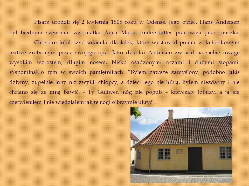 Pisarz urodził się 2 kwietnia 1805 roku w Odense