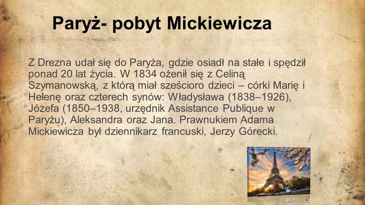 Paryż- pobyt Mickiewicza