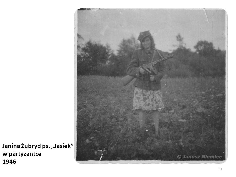 "Janina Żubryd ps. ""Jasiek w partyzantce"