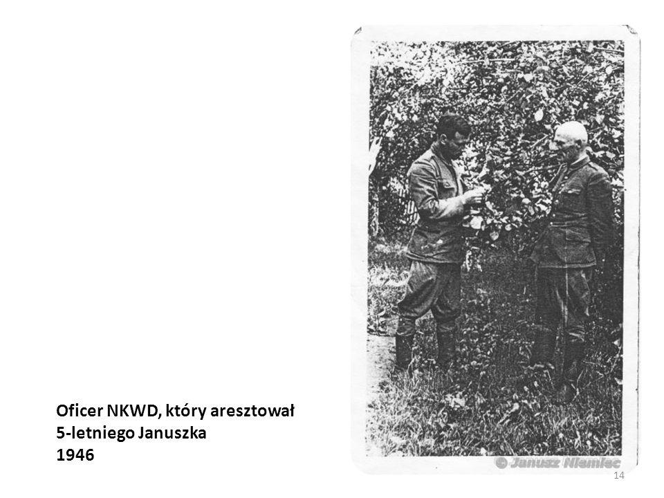 Oficer NKWD, który aresztował 5-letniego Januszka