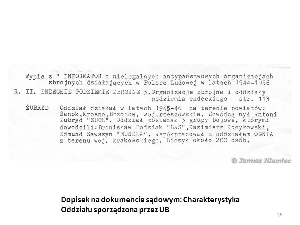 Dopisek na dokumencie sądowym: Charakterystyka Oddziału sporządzona przez UB