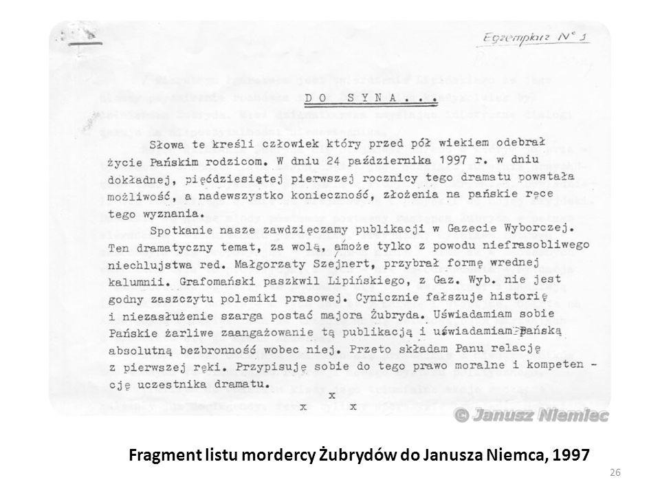 Fragment listu mordercy Żubrydów do Janusza Niemca, 1997