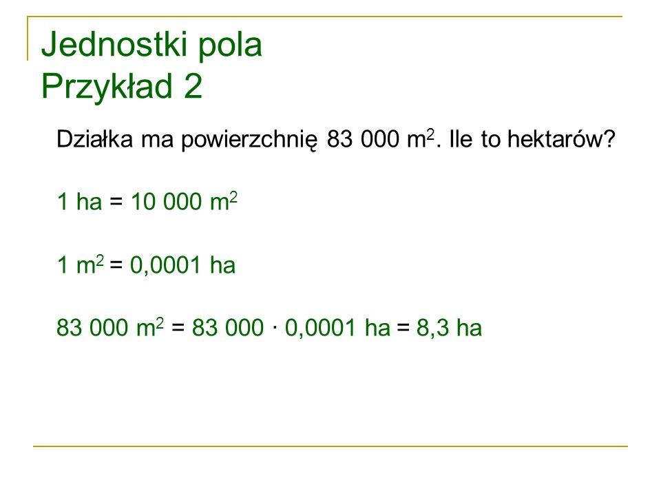 Jednostki pola Przykład 2