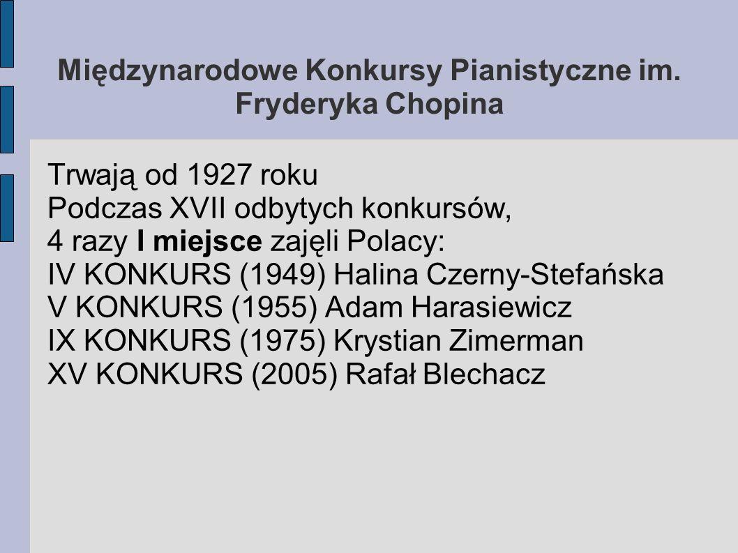 Międzynarodowe Konkursy Pianistyczne im. Fryderyka Chopina