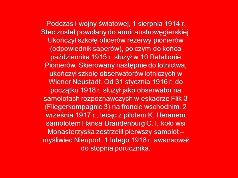 Podczas I wojny światowej, 1 sierpnia 1914 r