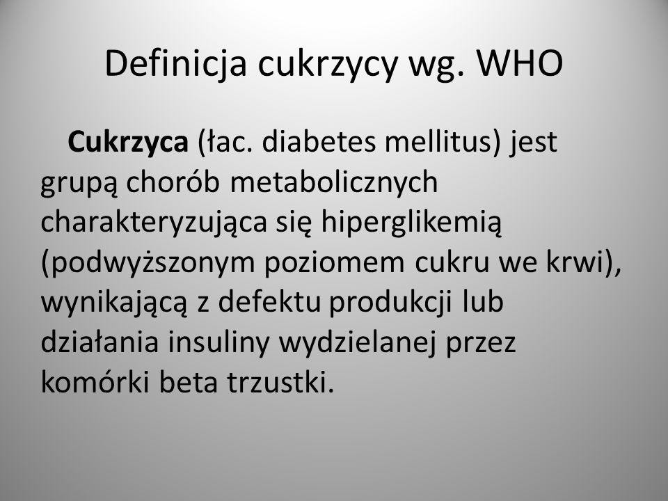 Definicja cukrzycy wg. WHO