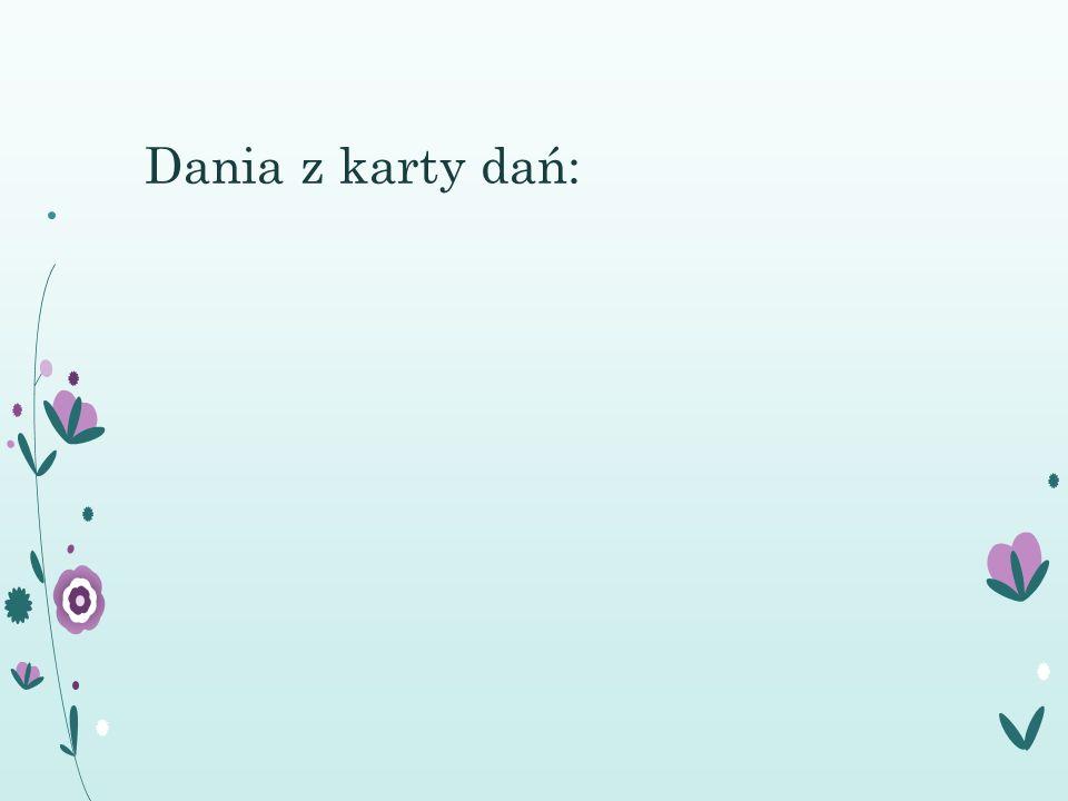 Dania z karty dań: