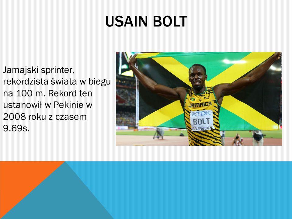Usain bolt Jamajski sprinter, rekordzista świata w biegu na 100 m.