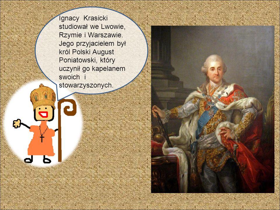 Ignacy Krasicki studiował we Lwowie, Rzymie i Warszawie