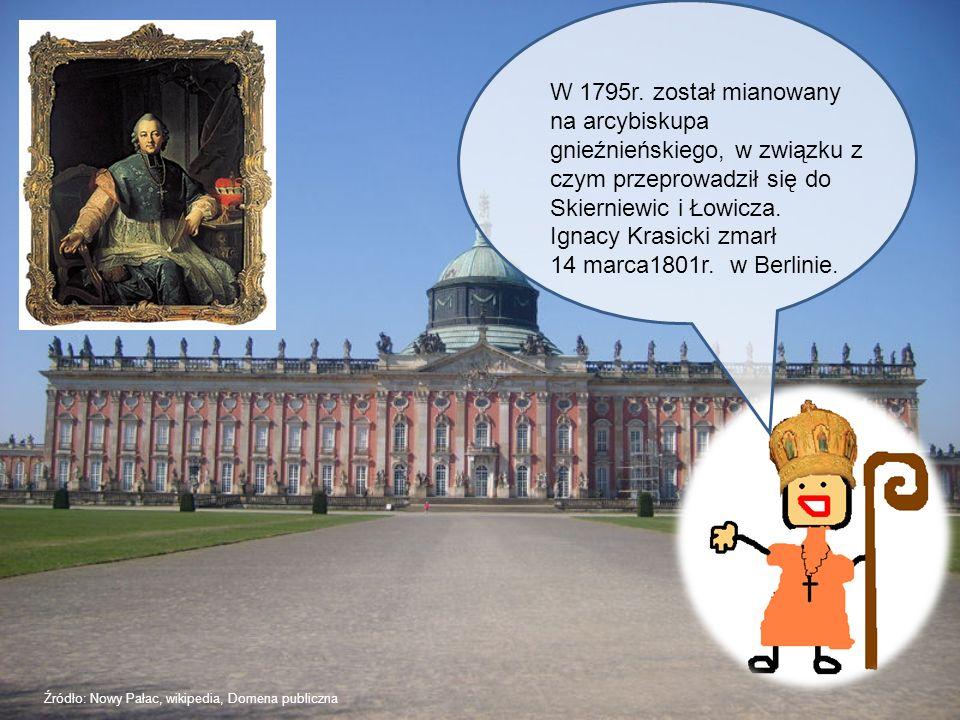 W 1795r. został mianowany na arcybiskupa gnieźnieńskiego, w związku z czym przeprowadził się do Skierniewic i Łowicza. Ignacy Krasicki zmarł 14 marca1801r. w Berlinie.