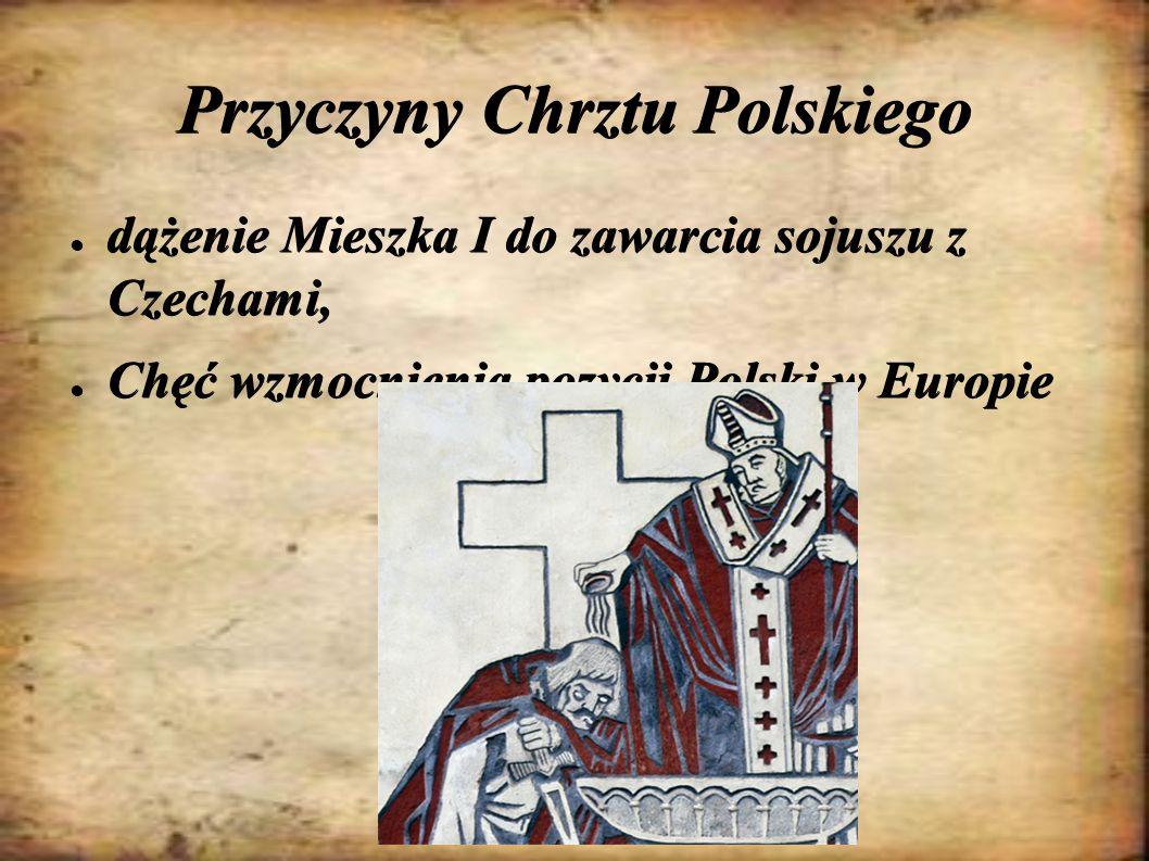 Przyczyny Chrztu Polskiego