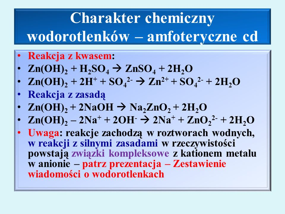 Charakter chemiczny wodorotlenków – amfoteryczne cd