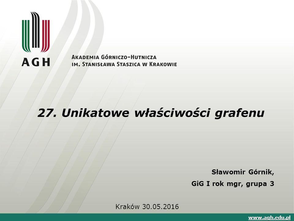 27. Unikatowe właściwości grafenu
