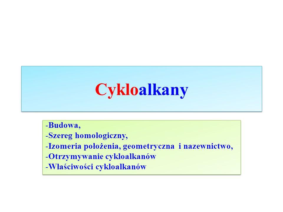 Cykloalkany Budowa, Szereg homologiczny,