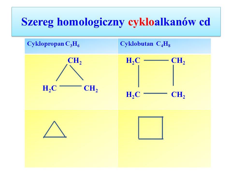 Szereg homologiczny cykloalkanów cd