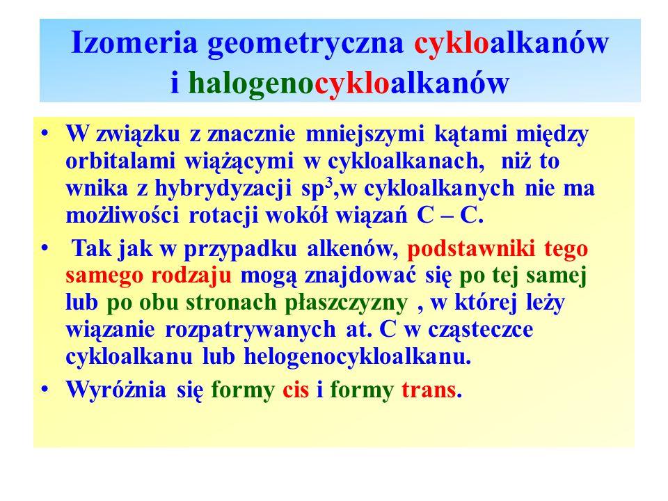 Izomeria geometryczna cykloalkanów i halogenocykloalkanów