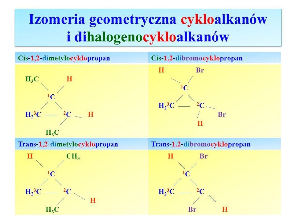 Izomeria geometryczna cykloalkanów i dihalogenocykloalkanów