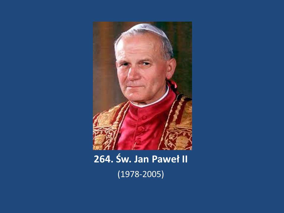 264. Św. Jan Paweł II (1978-2005)