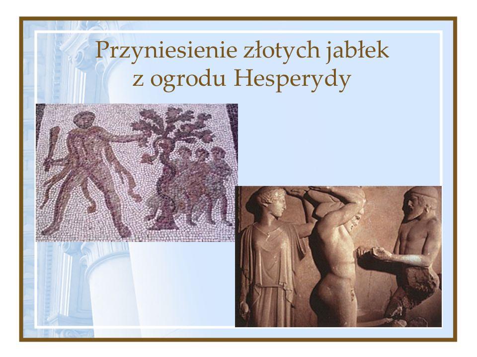 Przyniesienie złotych jabłek z ogrodu Hesperydy