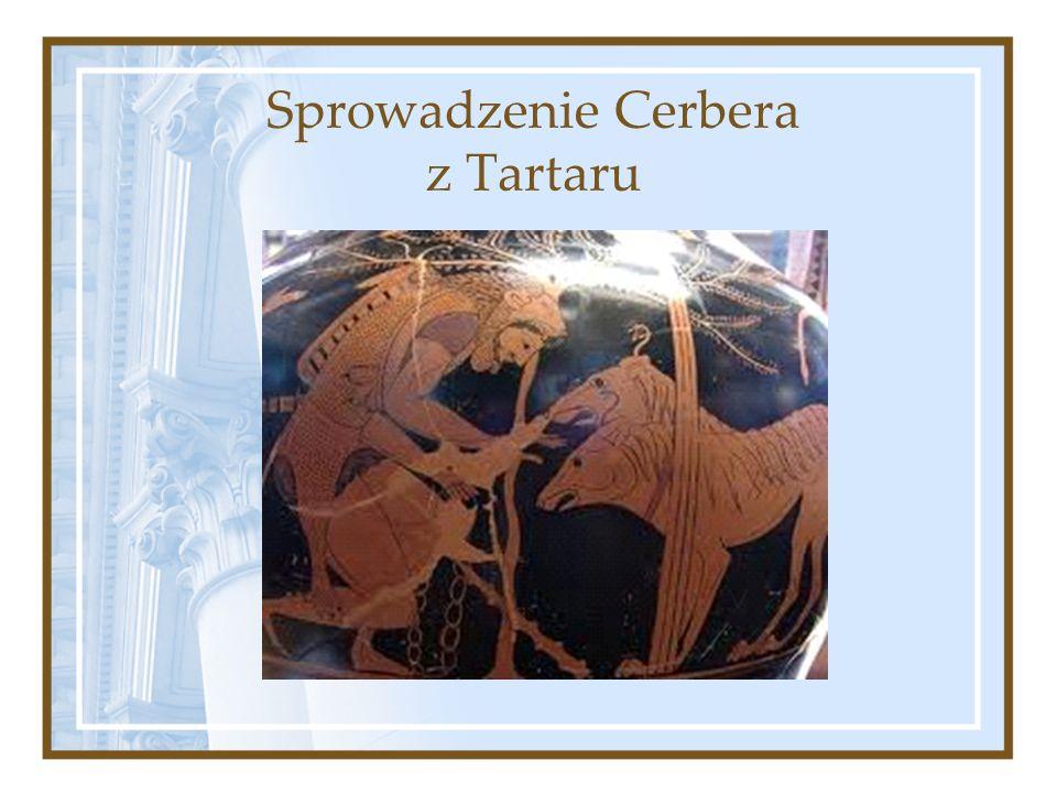 Sprowadzenie Cerbera z Tartaru