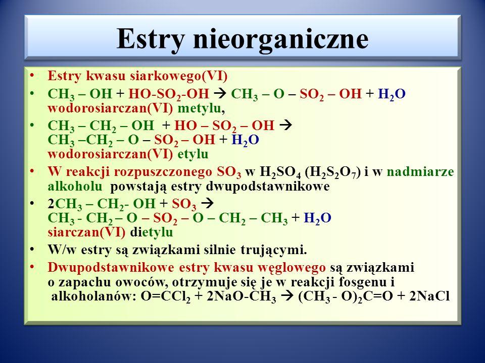 Estry nieorganiczne Estry kwasu siarkowego(VI)