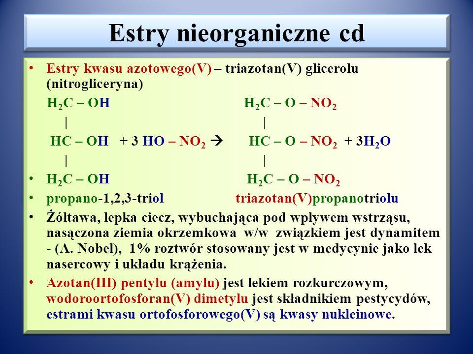 Estry nieorganiczne cd