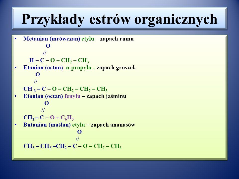 Przykłady estrów organicznych