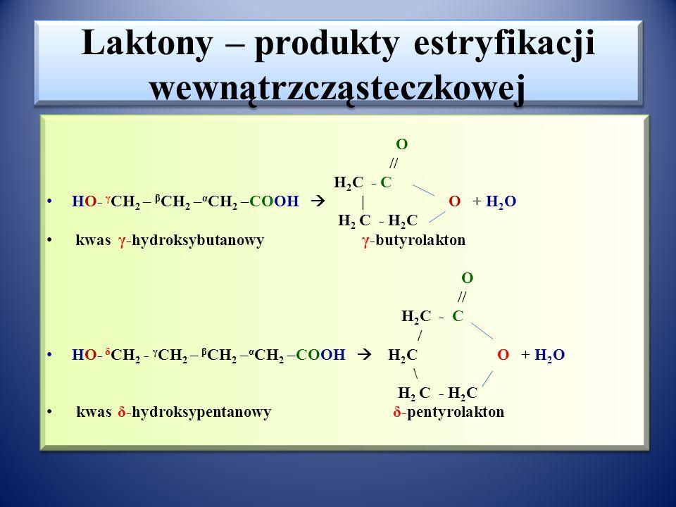 Laktony – produkty estryfikacji wewnątrzcząsteczkowej